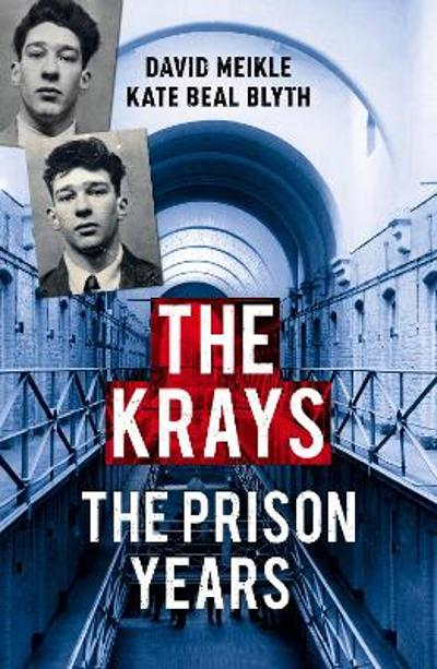 The Krays: The Prison Years - David Meikle