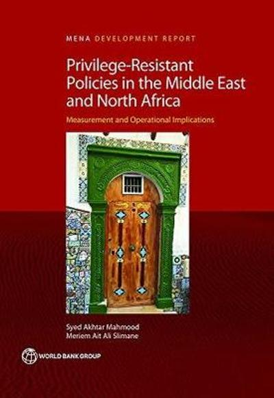 Shielding Policies from Privileges and Discretion in Middle East and North Africa - Syed Akhtar Mahmood