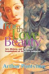 For the Love of Beauty - Michael Charlton Arthur Pontynen