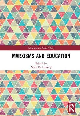 Marxisms and Education - Noah De Lissovoy
