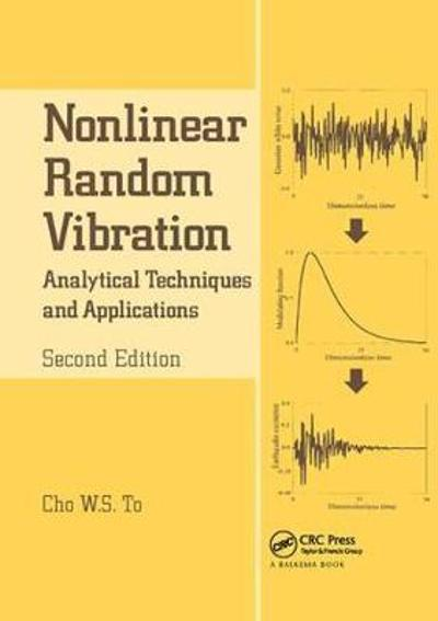 Nonlinear Random Vibration - Cho W.S. To