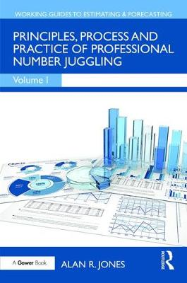 Principles, Process and Practice of Professional Number Juggling - Alan R. Jones