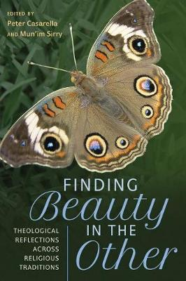 Finding Beauty in the Other - Peter Casarella