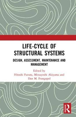 Life-cycle of Structural Systems - Hitoshi Furuta