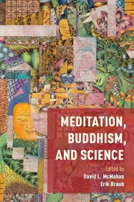 Meditation, Buddhism, and Science - David L. McMahan