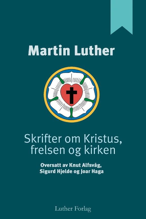 Skrifter om Kristus, frelsen og kirken PDF ePub
