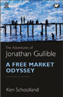 The Adventures of Jonathan Gullible - Ken Schoolland