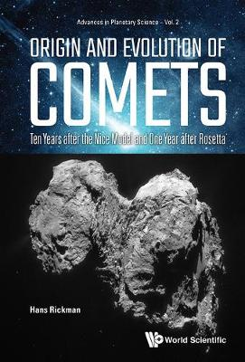 Origin And Evolution Of Comets: Ten Years After The Nice Model And One Year After Rosetta - Hans Rickman