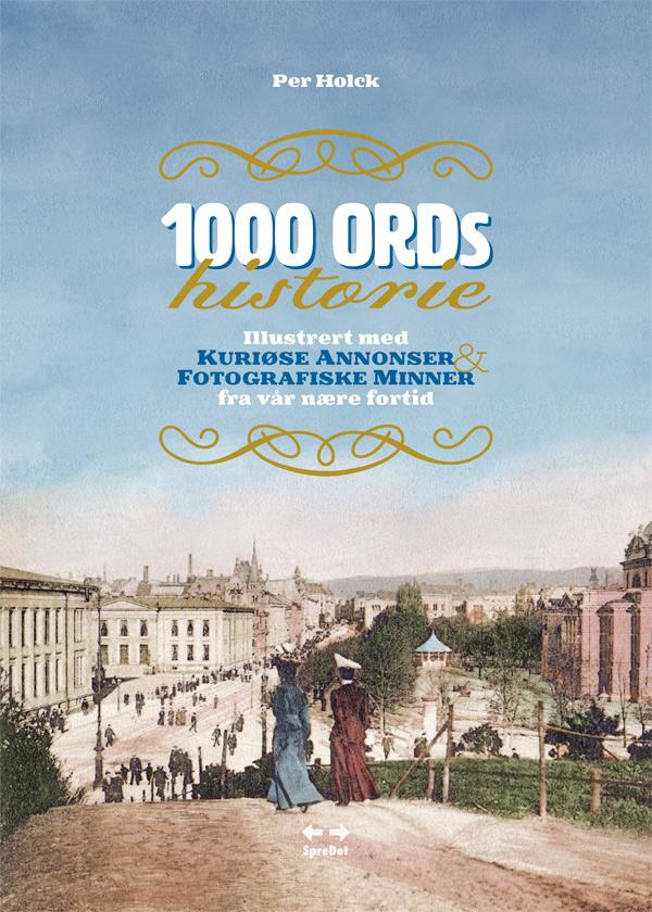 1000 ords historie - Per Holck