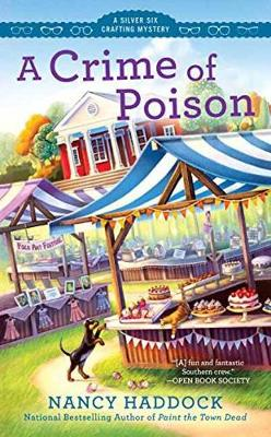 A Crime Of Poison - Nancy Haddock