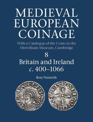 Medieval European Coinage - Rory Naismith