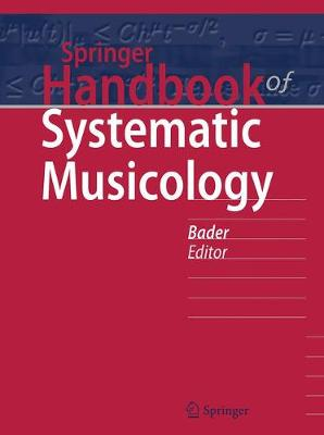 Springer Handbook of Systematic Musicology - Rolf Bader