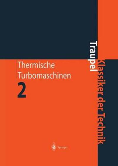 Thermische Turbomaschinen - Walter Traupel