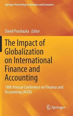 The Impact of Globalization on International Finance and Accounting - David Prochazka