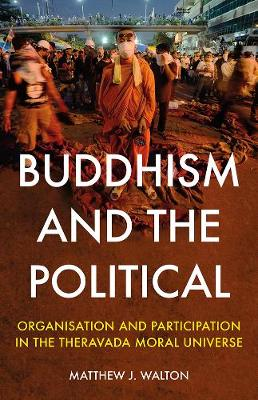 Buddhism and the Political - Matthew J. Walton