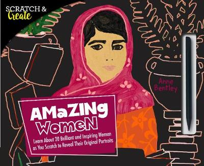 Scratch & Create: Amazing Women - Anne Bentley