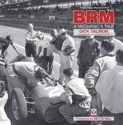 BRM -  A mechanic`s tale - Richard Salmon