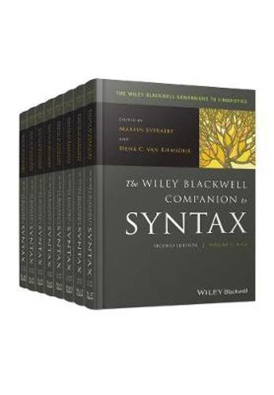 The Wiley Blackwell Companion to Syntax - Martin Everaert