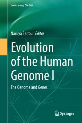Evolution of the Human Genome I - Naruya Saitou