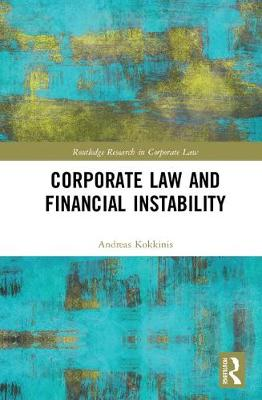 Corporate Law and Financial Instability - Andreas Kokkinis Kokkinis