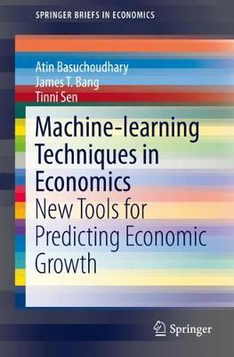 Machine-learning Techniques in Economics - Atin Basuchoudhary