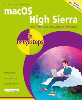 macOS High Sierra in easy steps - Nick Vandome
