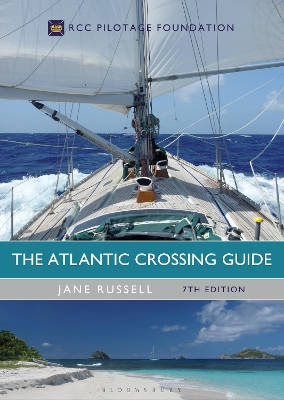 The Atlantic Crossing Guide 7th edition - Jane Russell