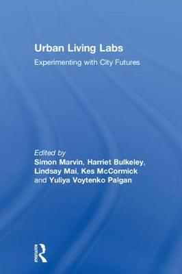 Urban Living Labs - Simon Marvin