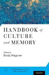Handbook of Culture and Memory - Brady Wagoner
