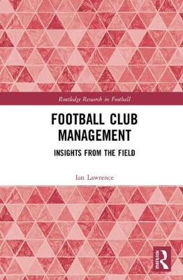 Football Club Management - Ian Lawrence