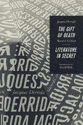 The Gift of Death, Second Edition & Literature in Secret - Deceased Jacques Derrida David Wills