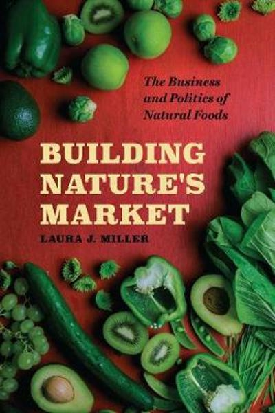 Building Nature's Market - Laura J. Miller