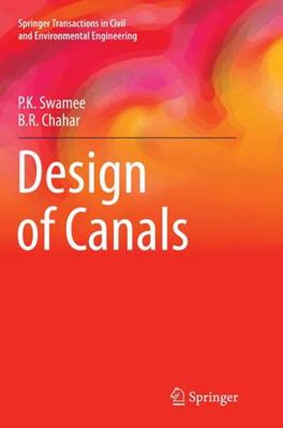 Design of Canals - P.K. Swamee