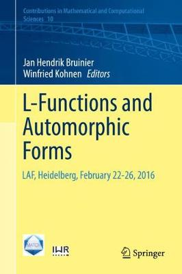L-Functions and Automorphic Forms - Jan Hendrik Bruinier