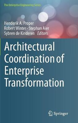 Architectural Coordination of Enterprise Transformation - Henderik A. Proper