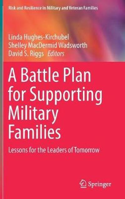 A Battle Plan for Supporting Military Families - Linda Hughes-Kirchubel