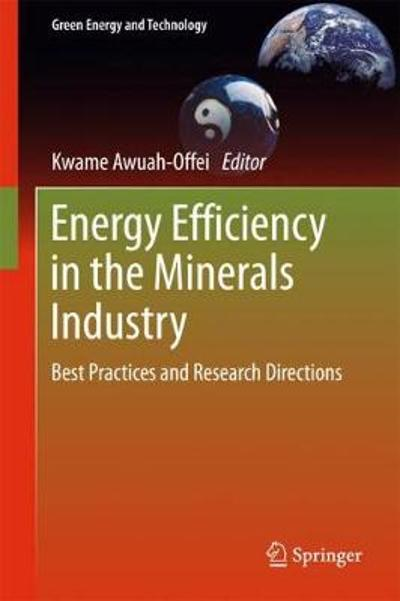 Energy Efficiency in the Minerals Industry - Kwame Awuah-Offei
