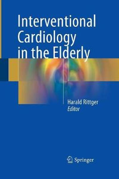 Interventional Cardiology in the Elderly - Harald Rittger