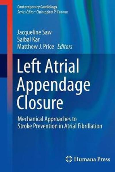 Left Atrial Appendage Closure - Jacqueline Saw