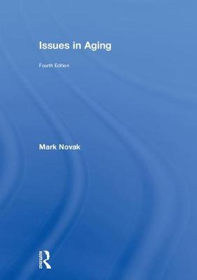 Issues in Aging - Mark Novak