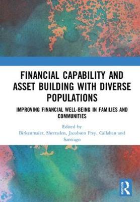 Financial Capability and Asset Building with Diverse Populations - Julie Birkenmaier