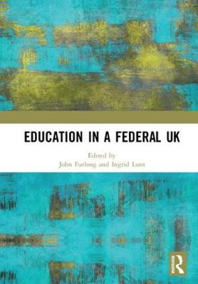 Education in a Federal UK - Ingrid Lunt