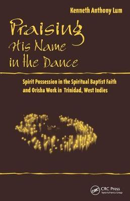 Praising His Name In The Dance - Kenneth Anthony Lum