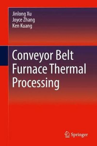 Conveyor Belt Furnace Thermal Processing - Jinlong Xu