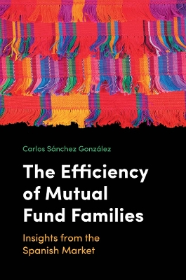 The Efficiency of Mutual Fund Families - Carlos Sanchez Gonzalez