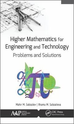 Higher Mathematics for Engineering and Technology: Problems and Solutions - Mahir M Sabzaliev