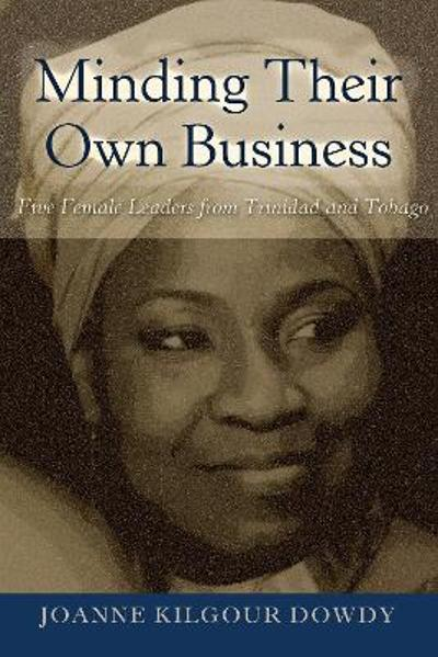 Minding Their Own Business - Joanne Kilgour Dowdy