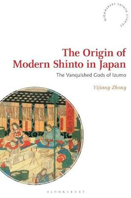 The Origin of Modern Shinto in Japan - Yijiang Zhong