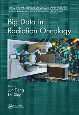 Big Data in Radiation Oncology - Deng Jun