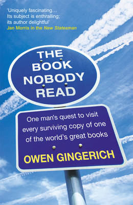 The Book Nobody Read - Owen Gingerich